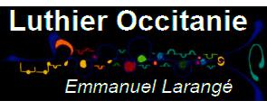 Luthier Occitanie Emmanuel Arangé